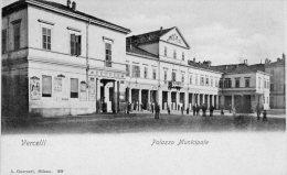 [DC6937] VERCELLI - PALAZZO MUNICIPALE - Old Postcard - Vercelli