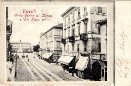 [DC6942] VERCELLI - PORTA TORINO COL MONUMENTO A VITTORIO EMANUELE II - Viaggiata - Old Postcard - Vercelli