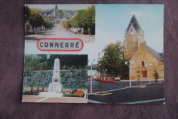 CONNERRE MONUMENT AUX MORTS PLACE DE  L EGLISE ANCIENNE ROUTE DE PARIS - Connerre