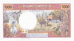 """Polynésie Française - 1000 FCFP - Mention """"PAPEETE"""" Au Verso - C.010 /Signatures Roland-Billecart / Waitzenegger - SUP++ - Papeete (Polynésie Française 1914-1985)"""
