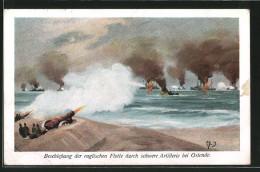 CPA Beschiessung Der Englischen Flotte Durch Schwere Artillerie Bei Ostende, Kriegsschiff - Guerre