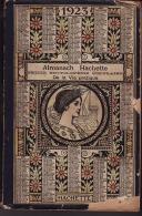 ALMANACH HACHETTE 1923 (petite Encyclopédie Populaire De La Vie Pratique) - Otros