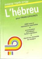 L'hébreu Pour Francophiles En Livre De Poche - Livres, BD, Revues
