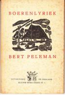 """Klein-Brabant Bert Peleman """"Boerenlyriek"""" 2 Druk Met Opdracht En Handtekening - Poésie"""