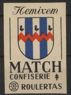 HEMIXEM HEMIKSEM Tiquette Allumettes Old  Matchbox Label Belgium Belgique Blason Ecusson Wapen Heraldique  Match - Hemiksem