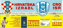 Sport Match Ticket (Football / Soccer) - Croatia Vs Israel: European Championship Qualification 2007-10-13 - Tickets & Toegangskaarten