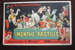 ALCOOL - AU TRIBUNAL DE LA HAYE - LA MENTHE - PASTILLE - PASSIONNE LE MONDE !! - E' GIFFARD . Distillateur ( Angers - Publicité