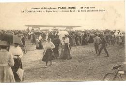77/ La Tombe - Course D´Aéroplanes Paris Rome - 28 Mai 1911 - BIPLAN Savary - Aviateur Level Attendant Le Depart L - - Otros Municipios