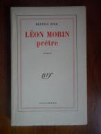 Léon Morin Pretre  (Béatrix Beck)  Roman  éditions Gallimard (NRF) De 1952 - Non Classés