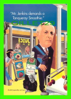 PUBLICITÉ - ADVERTISING - SPECIAL DRY GIN, TANQUERAY - Mr. JENKINS  DEMANDS A TANQUERAY SMOOTHIE - MAX RACKS, 1997 - - Publicidad