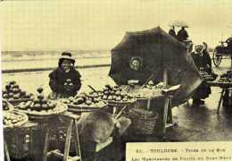 25 - Toulouse - Type De La Rue - Les Marchandes De Fruits Du Pont-neuf - Copie Tirée à 5000 Exemplaires - Autres