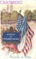 PARIS AVENUE DU PRESIDENT WILSON FETE FRANCO-AMERICAINE DRAPEAU SOUVENIR DE PARIS - Arrondissement: 08