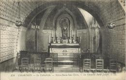 CHARTRES, LA CATHEDRALE - NOTRE-DAME-SOUS-TERRE- LA CHAPELLE SAINT-JOSEPH. LL - Chartres