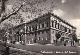Cartolina CALTANISSETTA - Palazzo Del Governo - Caltanissetta