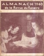 Almanach De La Revue Du Rosaire-1940 - Books, Magazines, Comics