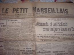 LE PETIT MARSEILLAIS-dimanche 16 Août 1914-allemands Et Autrichiens Tenus En Echec-atitude De L'italie - Zeitungen