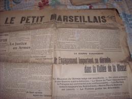 LE PETIT MARSEILLAIS-lundi 17 Août 1914-engagement Important Dans La Vallée De La Meuse-souscription - Zeitungen