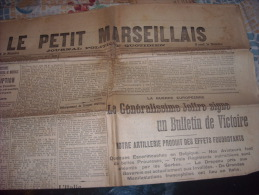 LE PETIT MARSEILLAIS-mercredi 19 Août 1914-le Générallissime JOFFRE Signe Un Bulletin De Victoire - Zeitungen