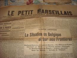 LE PETIT MARSEILLAIS-mercredi 26 Août 1914-la Situation En Belgique Et Sur Nos Frontières - Zeitungen