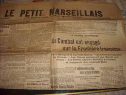 LE PETIT MARSEILLAIS-jeudi 27 Août 1914-le Combat Est Engagé Sur La Frontière Française - Journaux - Quotidiens