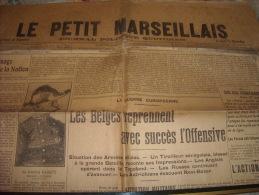 LE PETIT MARSEILLAIS-vendredi 28 Août 1914-les Belges Reprennent Avec Succes L'offensive - Journaux - Quotidiens