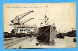 DUNKERQUE - Les Grues électriques Du Frevcinet II (édit : Lucien Polllet N° 15) - Dunkerque