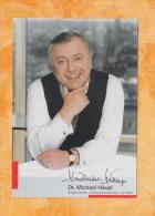 Dr.Michael Häupl (Bürgermeister U.Landeshauptmann Von Wien)  - Persönlich Signierte Autogrammkarte - Autographs