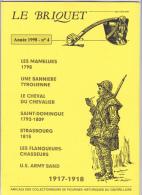Le BRIQUET Revue Des Collectionneurs Figurines Historiques Centre-loire - Militaria Soldat Costume Arme -Année 1998 N° 4