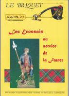Le BRIQUET Revue Des Collectionneurs Figurines Historiques Centre-loire - Militaria Soldat Ecossais -Année1998 N°3