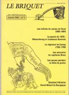 Le BRIQUET Revue Des Collectionneurs Figurines Historiques Centre-loire - Militaria Soldat Costume -Année2001 N°1