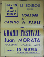 1957 Affiche Fête Le Boulou (66)  Orchestre Juan Morata Avec Mogador-Casino De Paris Publicité Bière La Slavia - Posters