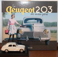Peugeot 203  - Edition Atlas - miniature avec livre