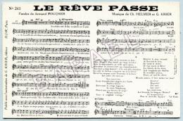 Partition Musicale Sur Carte Postale - Le Rêve Passe (Paroles ´´Armand Foucher´´) (Recto-Verso) - Musique