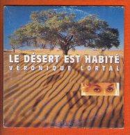 1 Cd 2 Titres Le Désert Est Habité Lortal, Véronique - Musik & Instrumente