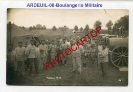 ARDEUIL-Boulangerie Militaire-Pain-Metier-Soldats-Boulangers-Carte Photo Allemande-Guerre14-18-1WK-Militaria-France-08-F - Frankreich