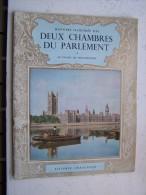 HISTOIRE ILLUSTREE DES DEUX CHAMBRES DU PARLEMENT LE PALAIS DE WESTMINSTER VICOMTE CRAIGAVON PITKIN 1966 Visitor's Guide - Histoire