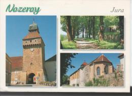 NOZEROY : La Porte De L'Horloge - Promenade Ombragée. L'église (XVe S.) - Sonstige Gemeinden