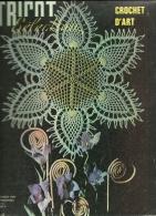 Tricot Sélection N° 8, Crochet D'art, Centre De Table, Napperon, Couvre Lit, Bordures - Knutselen / Techniek