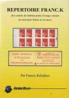 REPERTOIRE FRANC.K DES CARNETS D´USAGE COURANT EN NOUVEAUX FRANCS ET ET EUROS - Philatélie Et Histoire Postale