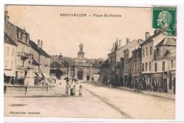 25 -RARE - PONTARLIER - PLACE ST - PIERRE - - Pontarlier