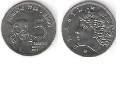 Brazil 5 Centavos  1975 F.A.O  Km 587.1  Unc !!!!!!! - Brésil