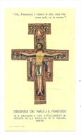 Image Religieuse, Crocifisso Che Parlo A S. Francesco - Images Religieuses