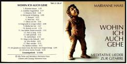 Musik CD -  Wohin Ich Auch Gehe  -  Marianne Haas  -  Nr. TMK 01 39 47 Von 1999 - Musik & Instrumente