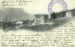 BALLAIGUES - Grand Hôtel Aubépine - VD Vaud