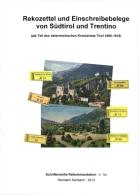 Rekozettel Und Einschreibebelege Von Südtirol Und Trentino 1886 - 1918 - Philatelie Und Postgeschichte
