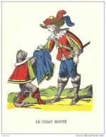 LE CHAT BOTTE DANS SON COSTUME. REF 16106 - Fairy Tales, Popular Stories & Legends