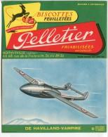 Buvard Biscottes Pelletier Romainville Avions Militaires De Havilland-Vampire Port Fr Métr 1,20 E - Biscotti