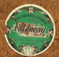 INDRE PETITE ETIQUETTE FROMAGE Chateau De VALENCAY  LAITERIE ESPAILLAT A POULAINES - Fromage