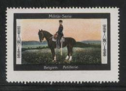 GERMANY MILITAR-SERIE BELGIEN ARTILLERIE MILITARY SERIES BELGIAN ARMY POSTER STAMP CINDERELLA REKLAMENMARKEN HORSES - Ungebraucht