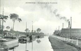 62 AUDRUICQ  Le Canal Et La Fonderie - Audruicq